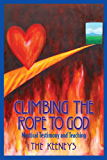 Climbing the Rope to God: Mystical Testimony and Teaching