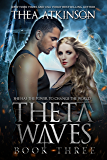 Theta Waves Book 3 (Theta Waves Volumes 7-9)