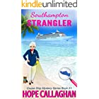 Southampton Strangler: A Cruise Ship Cozy Mystery (Millie's Cruise Ship Mysteries Book 21)