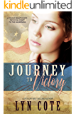 Journey to Victory: Sweeping Historical Saga (The American Journey Book 1)
