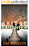 Bridge Daughter (The Bridge Daughter Cycle Book 1) (English Edition)