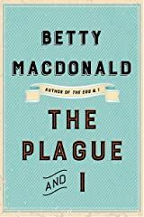 The Plague and I Kindle Edition