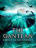 The Gantean (Tales of Blood & Light Book 1)