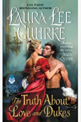 The Truth About Love and Dukes: Dear Lady Truelove Kindle Edition