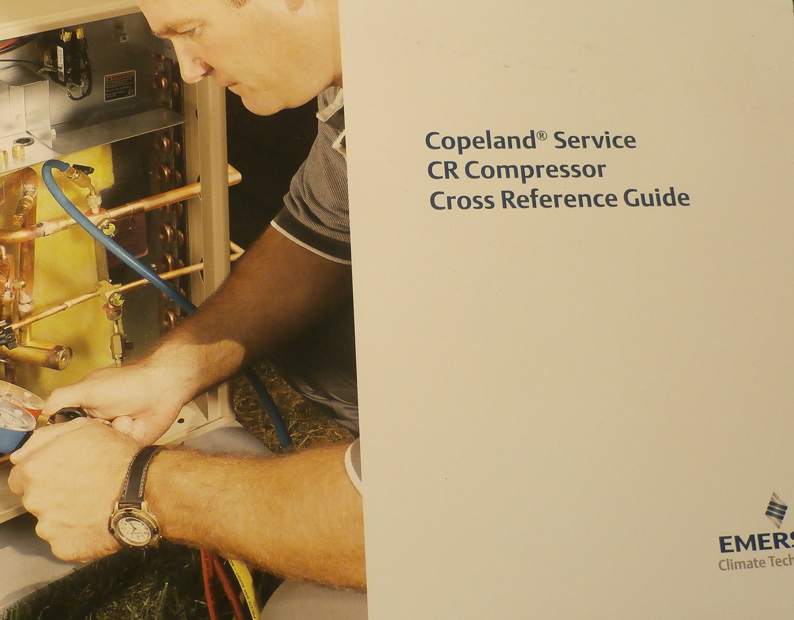 Copeland Service Cr Compressor Cross Reference Guide Emerson Wiring Climate Technologies Books