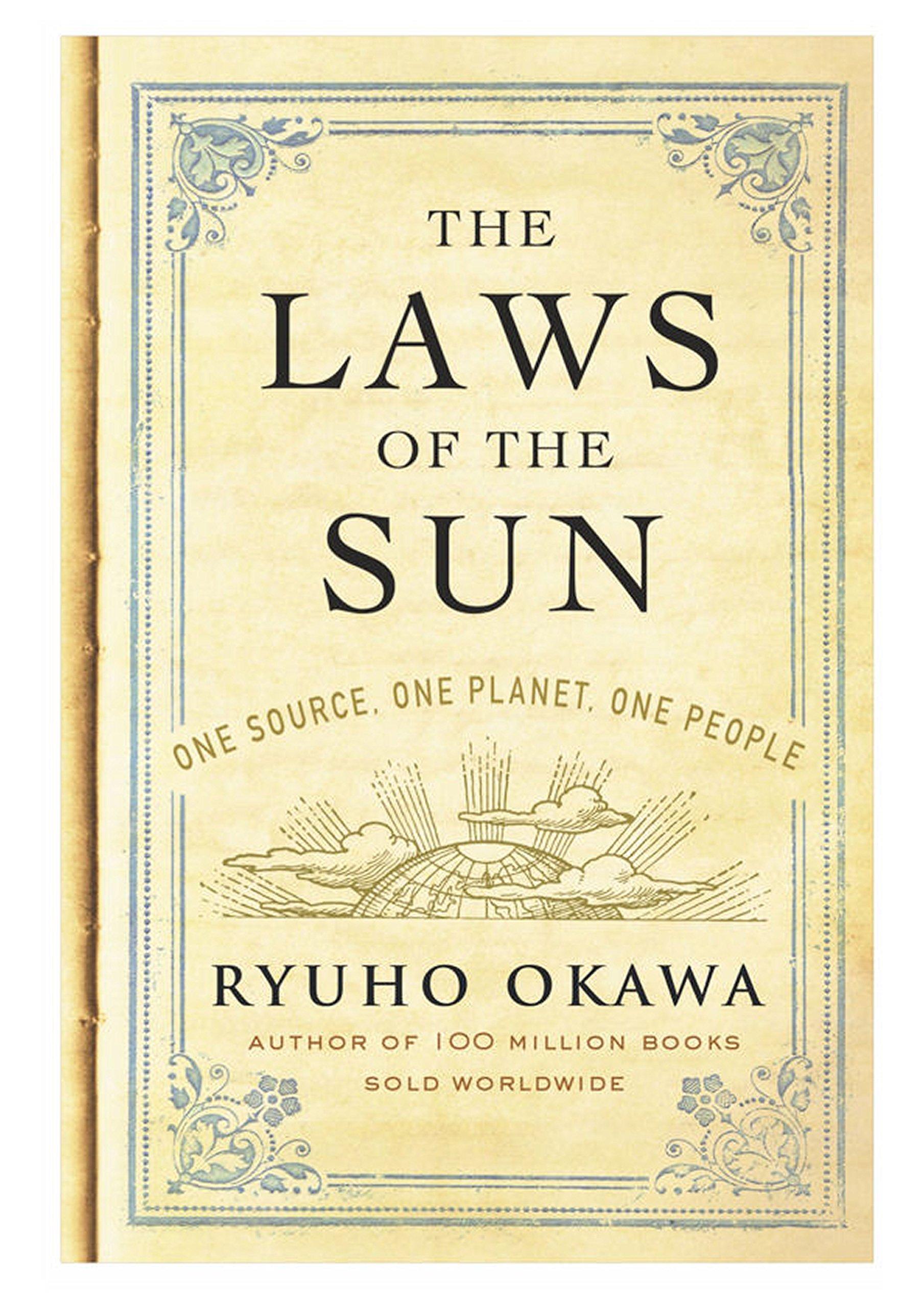 The Laws of The Sun: One Source, One Planet, One People: Ryuho Okawa:  9781942125433: Amazon.com: Books