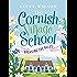 The Cornish Village School - Breaking the Rules (Cornish Village School series Book 1)