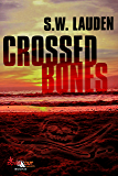 Crossed Bones (A Tommy and Shayna Crime Caper Book 2)
