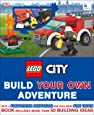 Lego City: Build Your Own Adventure: With a Firefighter Minifigure and Exclusive Fire Truck