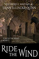 Ride the Wind: Touch the Wind Book Two Kindle Edition
