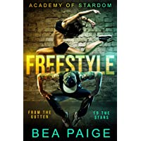 Freestyle: A Reverse Harem, Enemies to Lovers Romance (Academy of Stardom Book 1)