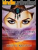 Entre las arenas del tiempo (Maktub nº 1) (Spanish Edition)