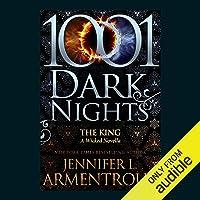 The King: A Wicked Novella - 1001 Dark Nights