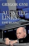 Ausstieg links?: Eine Bilanz (German Edition)
