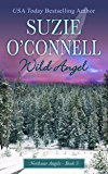 Wild Angel (Northstar Angels Book 3)