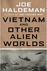 Vietnam and Other Alien Worlds Kindle Edition