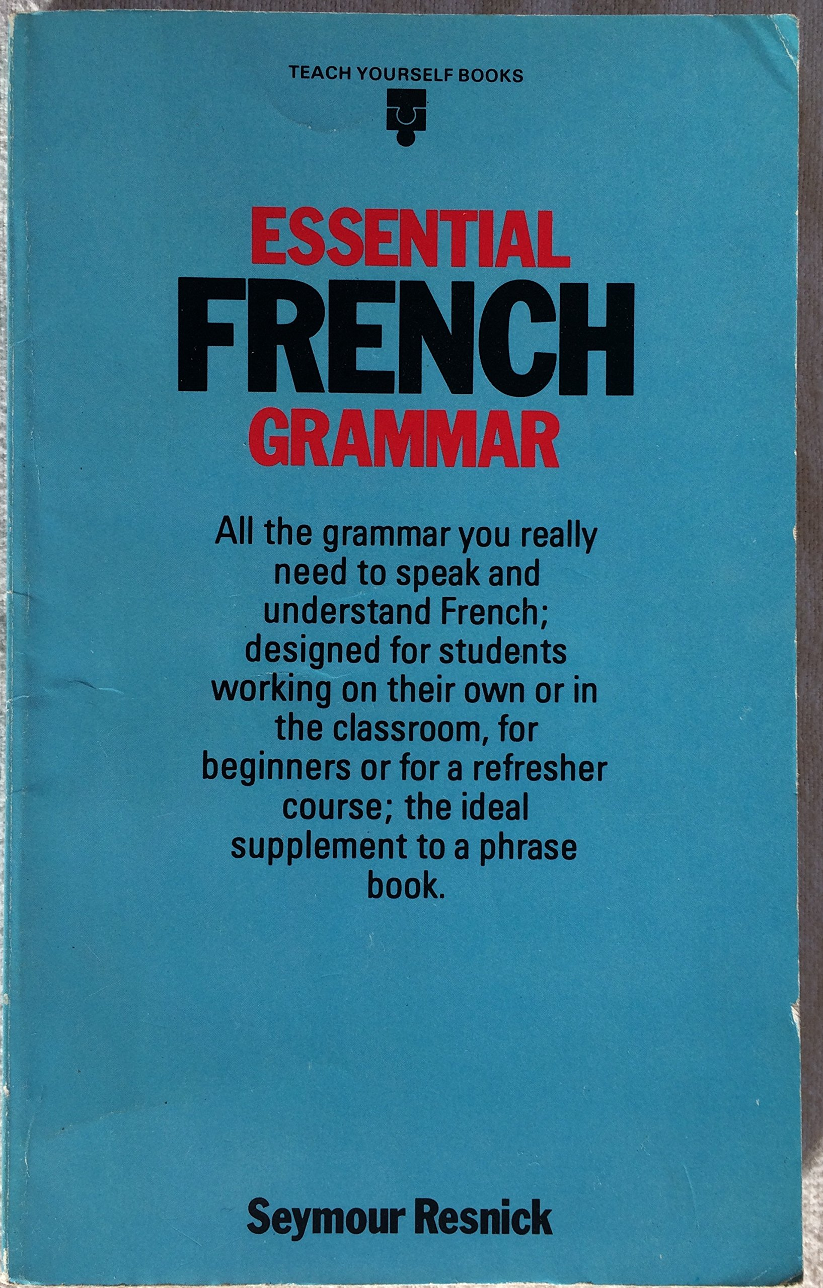 ESSENTIAL FRENCH GRAMMAR TYPB (Teach Yourself): Amazon.in: Seymour Resnick:  Books