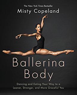 Amazon life in motion an unlikely ballerina ebook misty ballerina body dancing and eating your way to a leaner stronger and more fandeluxe Gallery