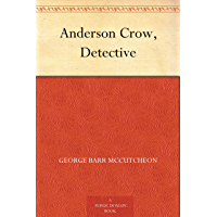 Anderson Crow, Detective (免费公版书) (English Edition)