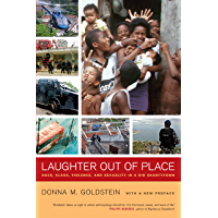 Laughter Out of Place: Race, Class, Violence, and Sexuality in a Rio Shantytown (California Series in Public…