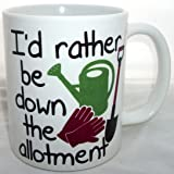 Id Rather Be Down The Allotment Coffee Tea Mug