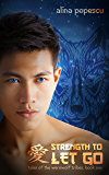 Strength to Let Go (Tales of the Werewolf Tribes, Book One)
