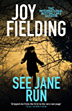 See Jane Run: A gripping thriller from the queen of psychological suspense