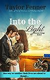 Into the Light (Eternals Trilogy Book 2)