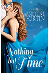 Nothing But Time Kindle Edition