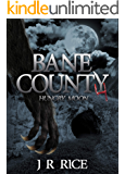 Bane County: Hungry Moon (Book 4)