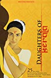 Daughters of Kerala: 25 Short Stories by Award-Winning Authors