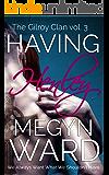 Having Henley (The Gilroy Clan Book 3)