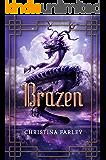 Brazen (The Gilded Series Book 3)