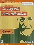 La scoperta della letteratura. Per le Scuole superiori. Con e-book. Con espansione online: 3
