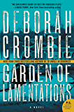 Garden of Lamentations: A Novel (Duncan Kincaid/Gemma James Novels Book 17)