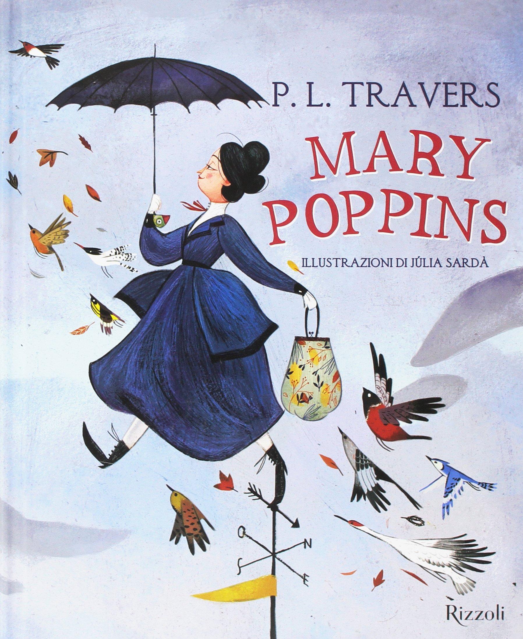 91c9372a20 Amazon.it: Mary Poppins - P. L. Travers, J. Sardà, L. Bompiani - Libri