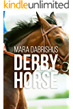 Derby Horse (Stay the Distance Book 3)