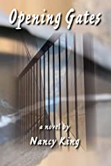 Opening Gates Kindle Edition