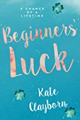 Beginner's Luck (Chance of a Lifetime Book 1) Kindle Edition