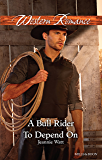 A Bull Rider To Depend On (Montana Bull Riders Book 3)