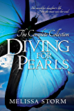 Diving for Pearls:  The Complete Collection (The Pearl Makers Book 2)