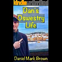 Dan's Oswestry Life