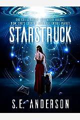 Starstruck: Book 1 of the Starstruck saga Kindle Edition
