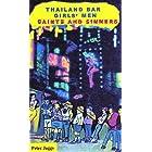 Thailand Bar Girls' Men: Saints and Sinners