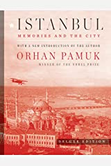 Istanbul (Deluxe Edition): Memories and the City Kindle Edition