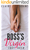 Boss's Virgin - A Standalone Romance (An Office Billionaire Boss Romance)