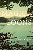Magic of the Loons: A Short Story