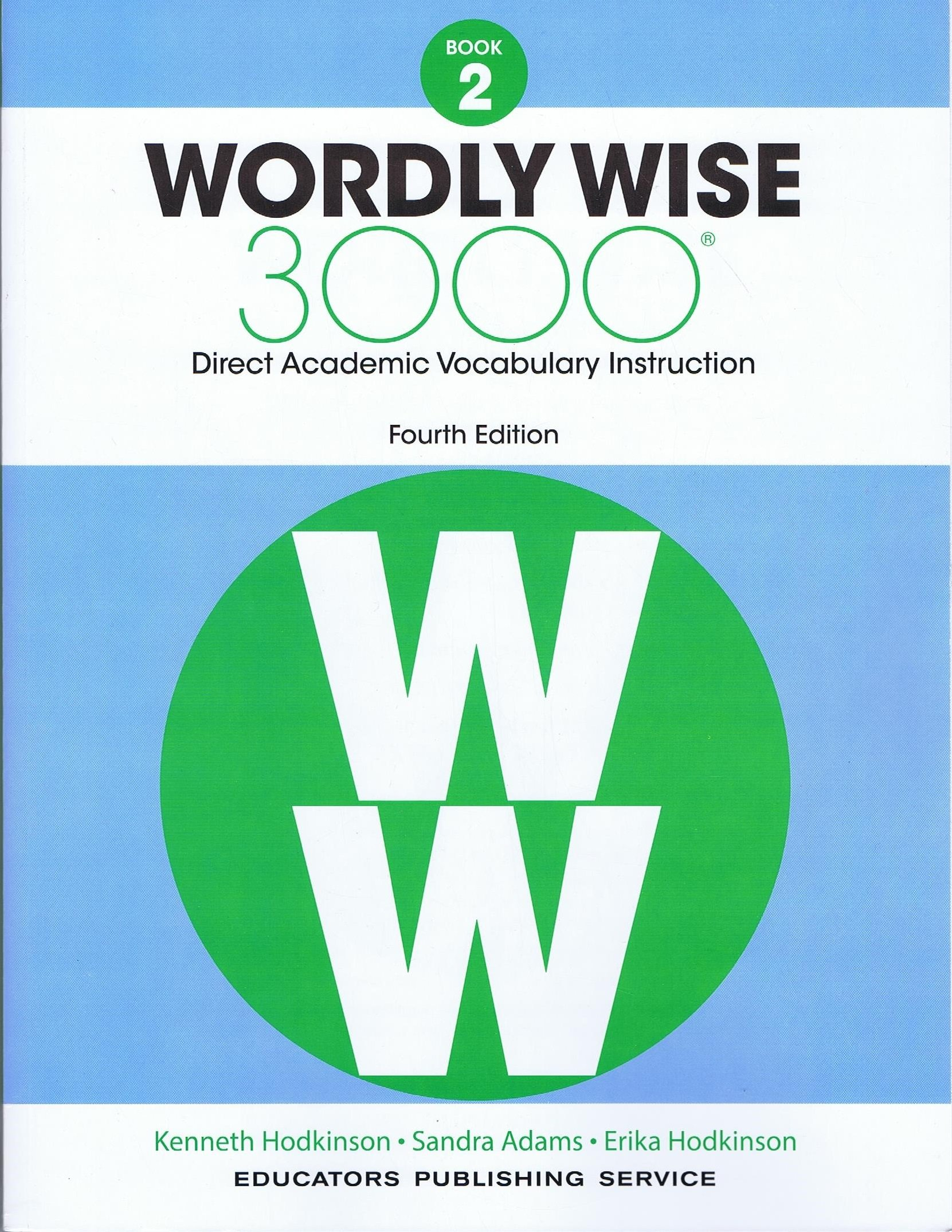 Wordly Wise 3000 Grade 2 Fourth Edition: Educators Publishing Service, EPS:  9780838877050: Amazon.com: Books