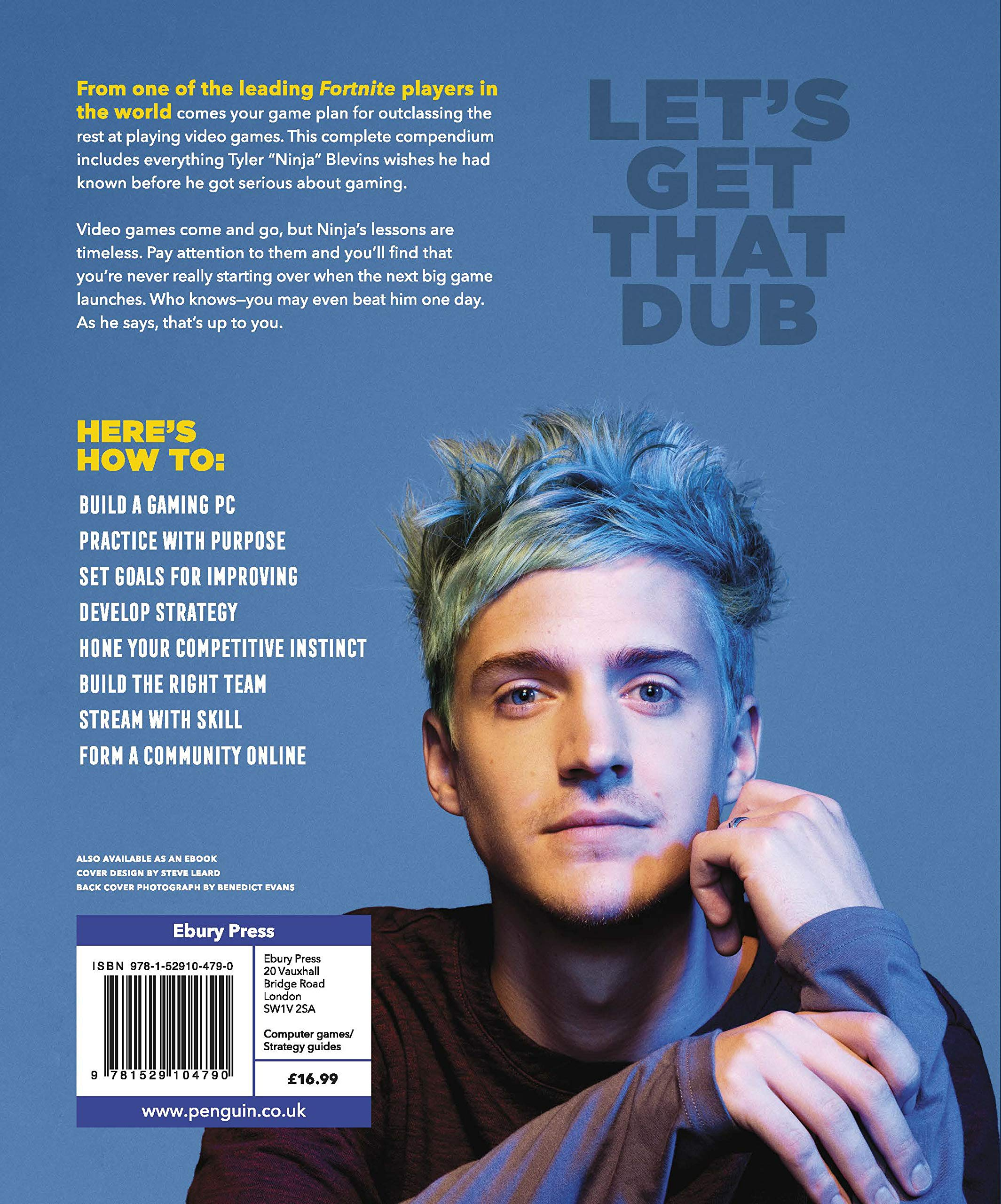 Ninja: Get Good: My Ultimate Guide to Gaming: Tyler Ninja ...