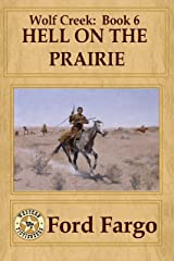 Wolf Creek: Hell on the Prairie Kindle Edition